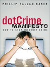 The dotCrime Manifesto (eBook): How to Stop Internet Crime